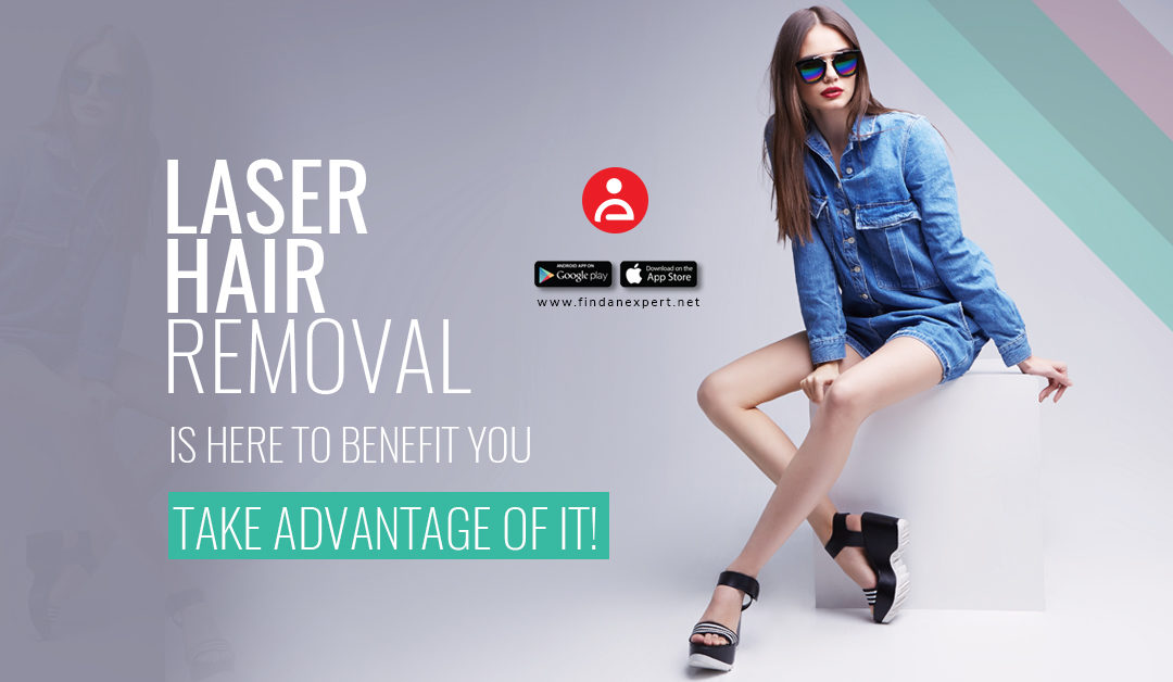 Laser Hair Removal Is Here To Benefit You. Take Advantage Of It!