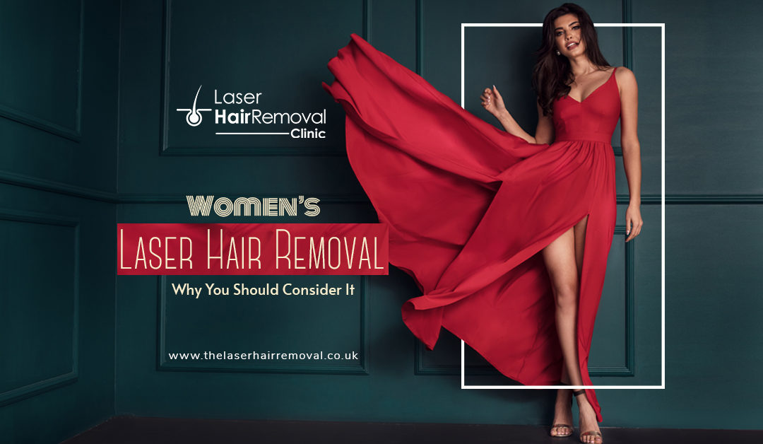 Women's Laser Hair Removal: Why You Should Consider It?